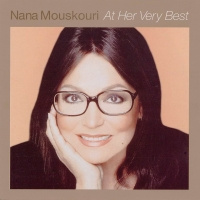 Nana Mouskouri - At Her Very Best