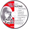 Ánh Tuyết - Hát cho yêu thương (CD)